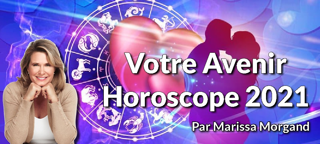 horoscope 2021 Marissa morgand - Horoscope chinois & signe astrologique chinois